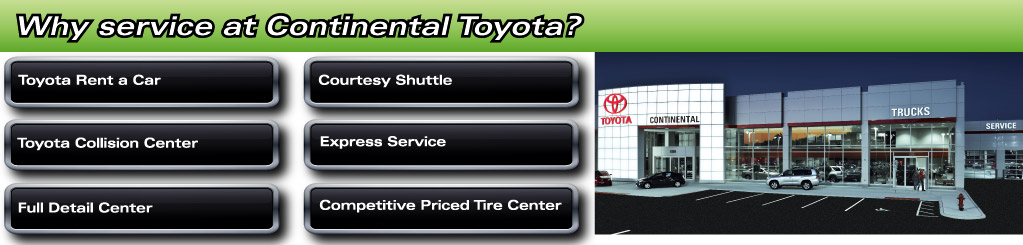 Why Service at Continental Toyota